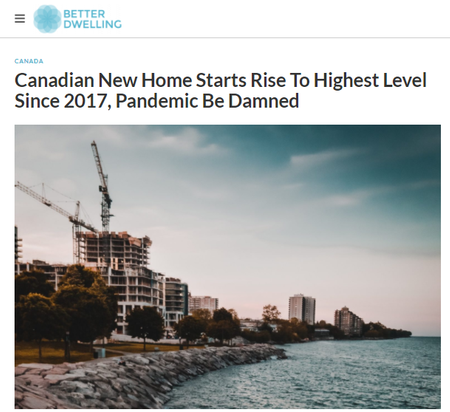 Canadian-New-Home-Starts-Rise-To-Highest-Level-Since-2017-Pandemic-Be-Damned-Better-Dwelling (1).png